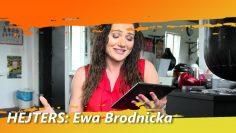 HEJTERS: Ewa Brodnicka (2018)