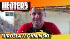 HEJTERS: Mirosław Okniński (2018)