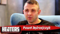HEJTERS: Paweł Jędrzejczyk (2020)