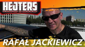 HEJTERS: Rafał Jackiewicz (2018)