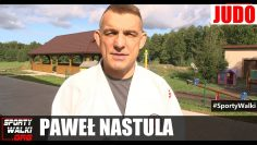 Paweł Nastula: Prawdziwa walka, to droga do sukcesu