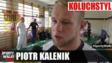 Piotr Kalenik przed nadchodzącą galą PLMMA 18.10.19