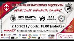 🎦🏐UKS Sparta Grodzisk Mazowiecki🆚 BAS Białystok (02/10/2021)